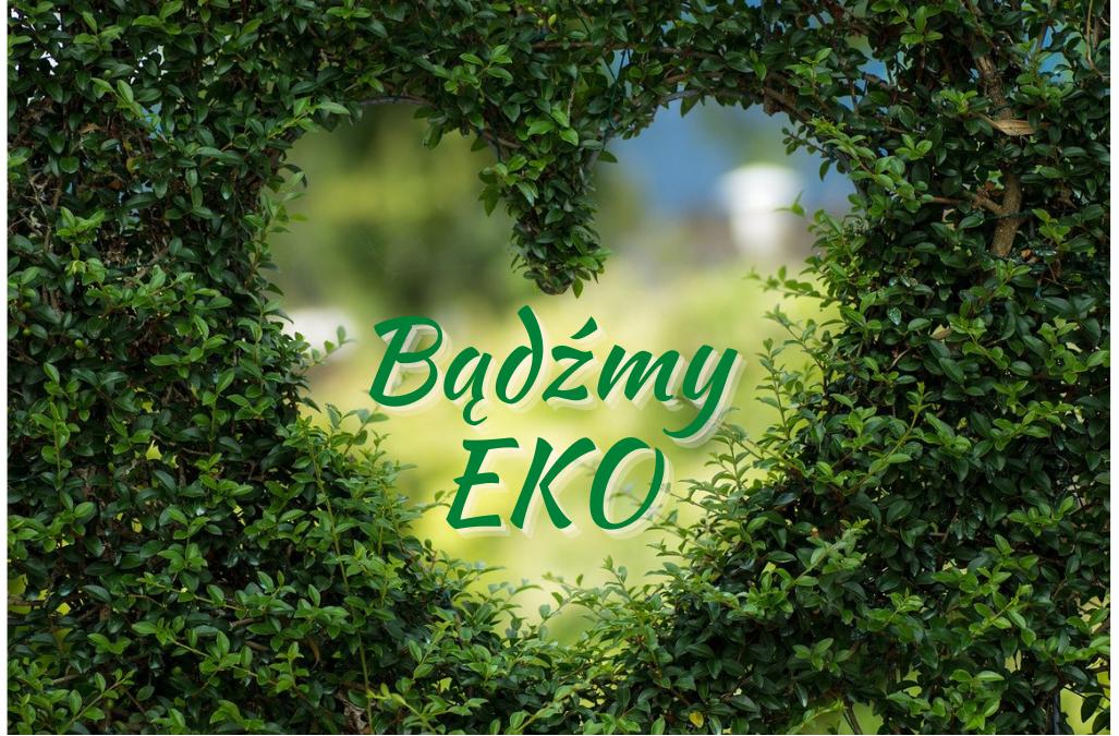 Eko Poradnik -Nasze wybory mają znaczenie