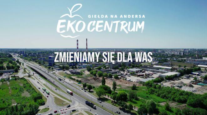 Zmieniamy się dla Was na EKO CENTRUM